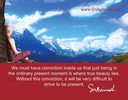 Present Moment is Where True Beauty Lies Quote Magnet - Sri Avinash